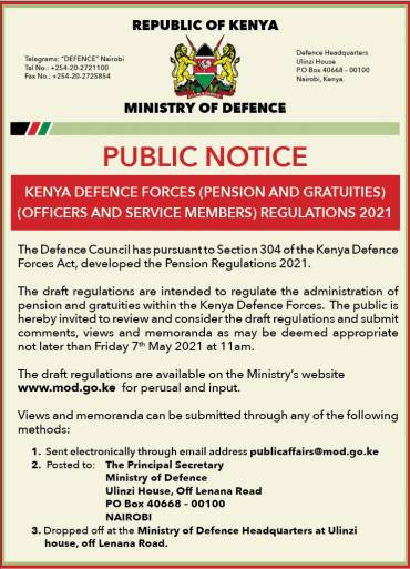 PUBLIC NOTICE: KENYA DEFENCE FORCES (PENSIONS AND GRATUITIES) (OFFICERS AND SERVICE MEMBERS) DRAFT REGULATIONS 2021
